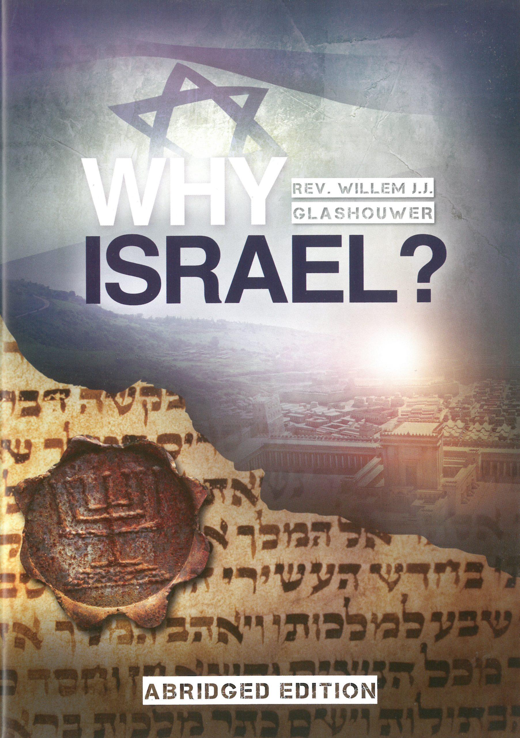 Why Israel - Adridged version